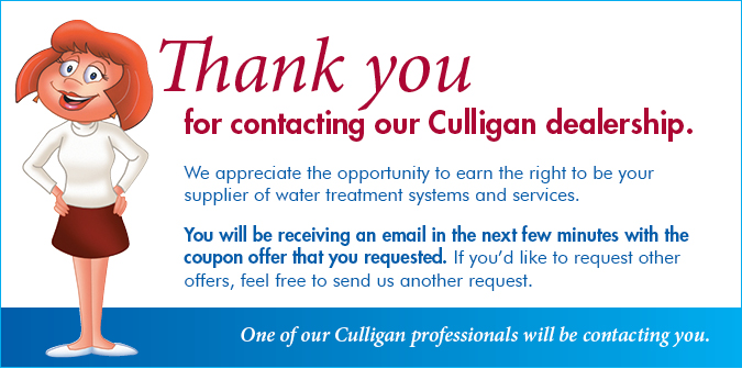 Thank You for Contacting our Culligan dealership